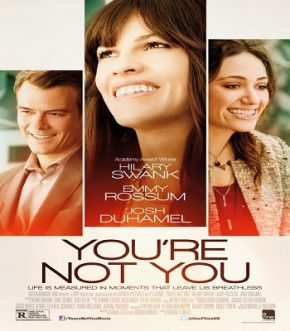 youre not you 2014 مترجم
