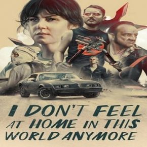فيلم I Don't Feel at Home in This World Anymore 2017 مترجم