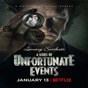 Lemony Snicket's A Series of Unfortunate Events 2017