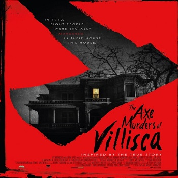 The Axe Murders of Villisca 2016