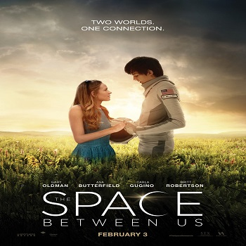 فيلم The Space Between Us 2017 مترجم HDRip