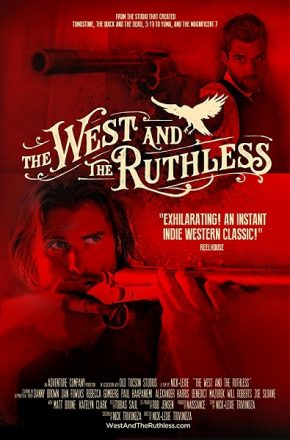 The West and the Ruthless 2016 مترجم مشاهدة و تحميل